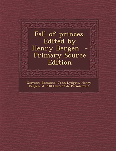 9781293795361: Lydgate's Fall of Princes, Part IV (Bibliographical Introduction, Notes and Glossary)