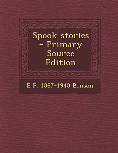 9781293801055: Spook Stories - Primary Source Edition