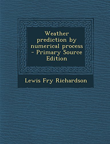 9781293806784: Weather prediction by numerical process