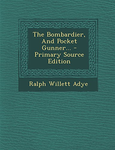 9781293809990: The Bombardier, And Pocket Gunner...