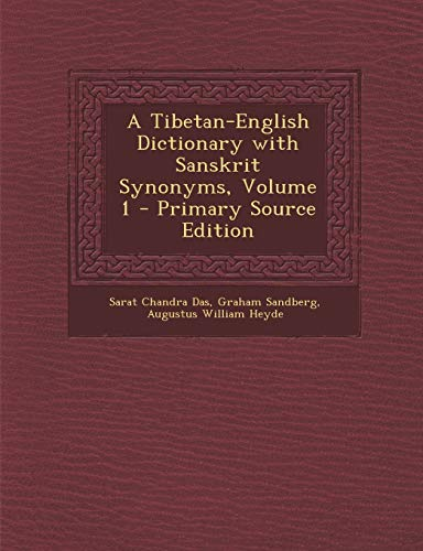 9781293812761: A Tibetan-English Dictionary with Sanskrit Synonyms, Volume 1 (Multilingual Edition)