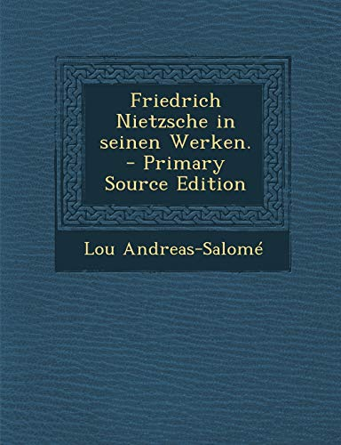9781293815922: Friedrich Nietzsche in Seinen Werken. - Primary Source Edition (German Edition)