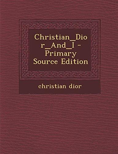 9781293816097: Christian_Dior_And_I