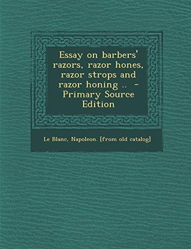 9781293817025: Essay on barbers' razors, razor hones, razor strops and razor honing ..