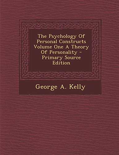 9781293818077: The Psychology Of Personal Constructs Volume One A Theory Of Personality