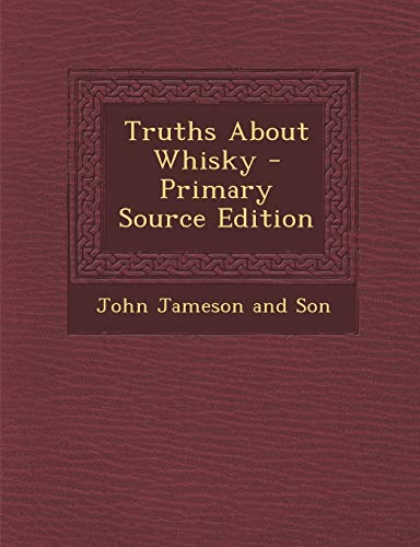 9781293818374: Truths About Whisky