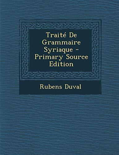 9781293818862: Traite de Grammaire Syriaque