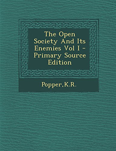 9781293822692: The Open Society and Its Enemies Vol I - Primary Source Edition