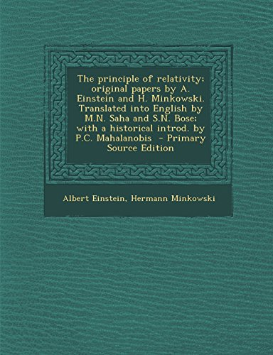 9781293823682: The principle of relativity; original papers by A. Einstein and H. Minkowski. Translated into English by M.N. Saha and S.N. Bose; with a historical introd. by P.C. Mahalanobis