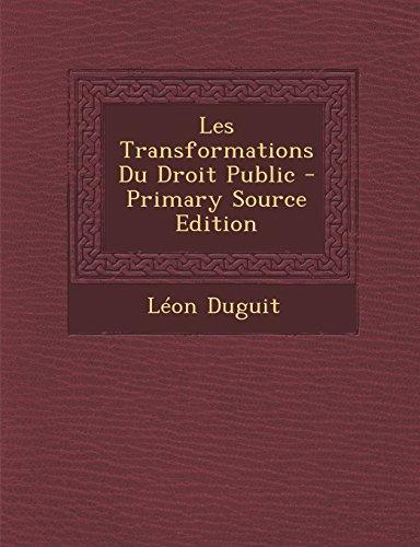 9781293823897: Les Transformations Du Droit Public - Primary Source Edition (French Edition)