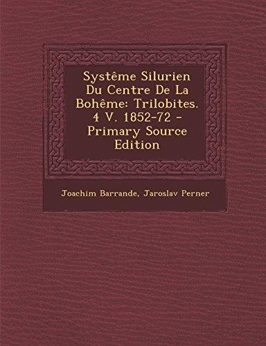 9781293825457: Systeme Silurien Du Centre de La Boheme: Trilobites. 4 V. 1852-72