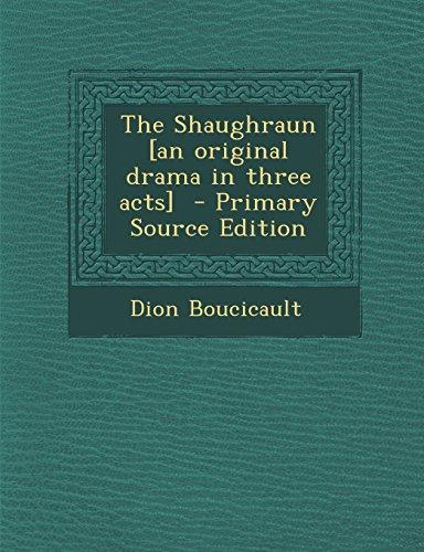 9781293826973: The Shaughraun [an original drama in three acts]