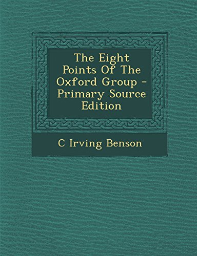 9781293827345: The Eight Points Of The Oxford Group