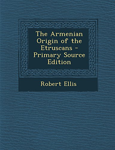 9781293827376: The Armenian Origin of the Etruscans