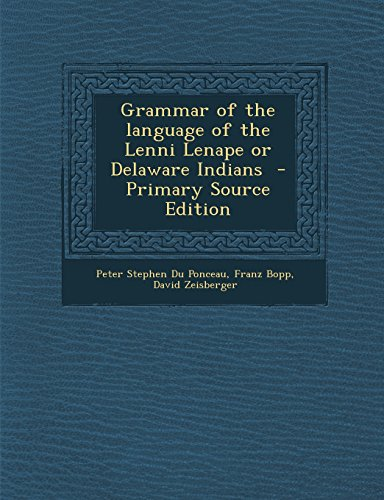 9781293827574: Grammar of the Language of the Lenni Lenape or Delaware Indians