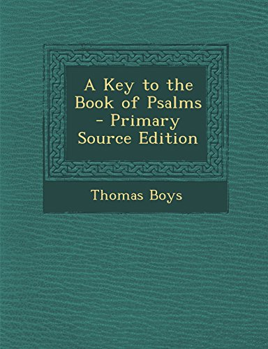9781293829493: A Key to the Book of Psalms