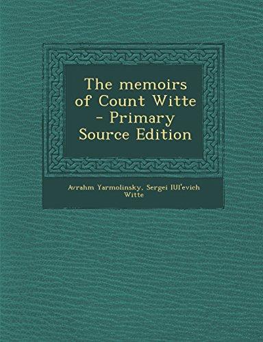 The memoirs of Count Witte: Yarmolinsky, Avrahm; Witte, Sergei IUl'evich