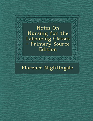9781293831113: Notes On Nursing for the Labouring Classes