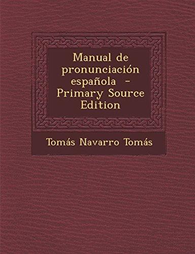 9781293831298: Manual de pronunciación española (Spanish Edition)