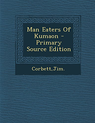 9781293832806: Man Eaters Of Kumaon