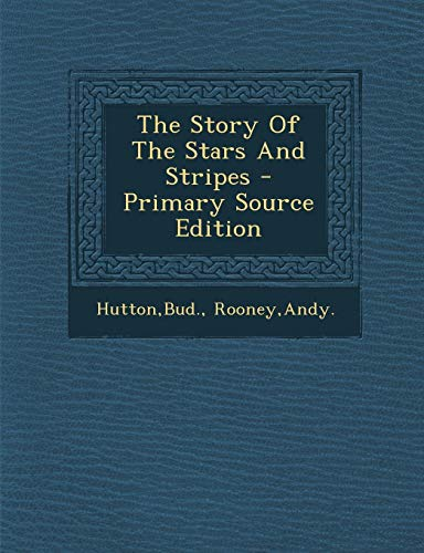 9781293833148: The Story Of The Stars And Stripes
