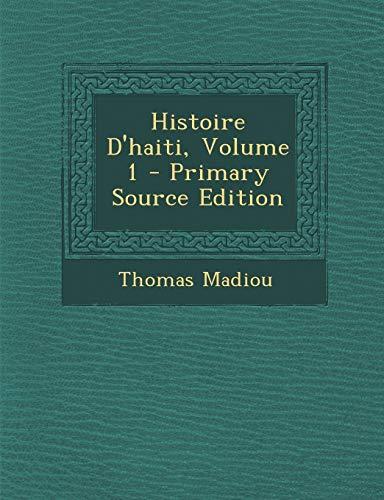 9781293833636: Histoire D'haiti, Volume 1 (French Edition)