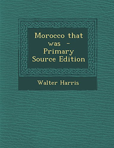 9781293834473: Morocco that was