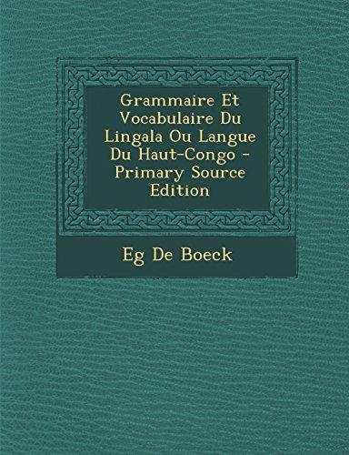 9781293834497: Grammaire Et Vocabulaire Du Lingala Ou Langue Du Haut-Congo (French Edition)