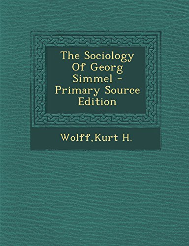 9781293835043: The Sociology of Georg Simmel - Primary Source Edition