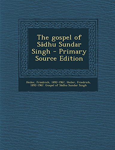 9781293841815: The gospel of Sâdhu Sundar Singh