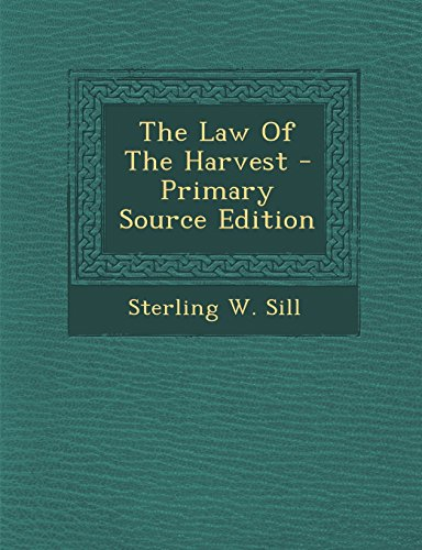9781293842027: The Law Of The Harvest - Primary Source Edition