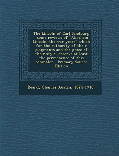 9781293842256: The Lincoln of Carl Sandburg: some reviews of