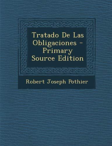9781293842607: Tratado De Las Obligaciones (Spanish Edition)