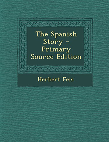 9781293843659: The Spanish Story