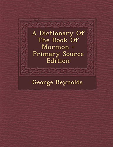 9781293848548: A Dictionary Of The Book Of Mormon