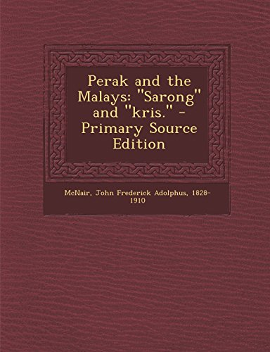 9781293861547: Perak and the Malays: