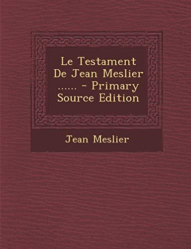 9781293865897: Le Testament De Jean Meslier ...... (French Edition)