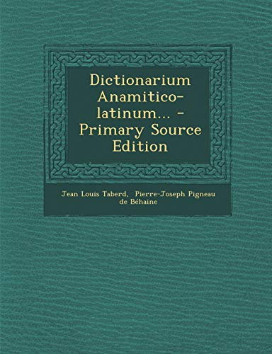 9781293867761: Dictionarium Anamitico-latinum... (Latin Edition)