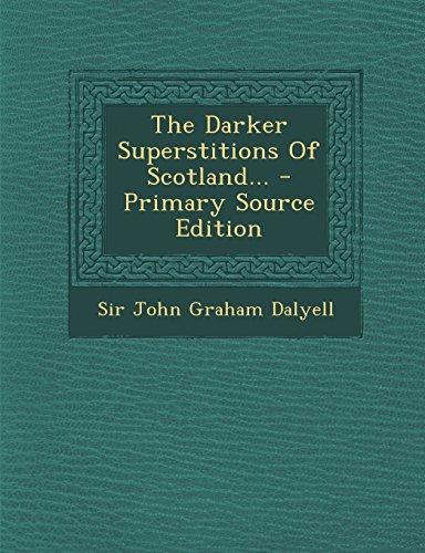 9781293870167: The Darker Superstitions Of Scotland...