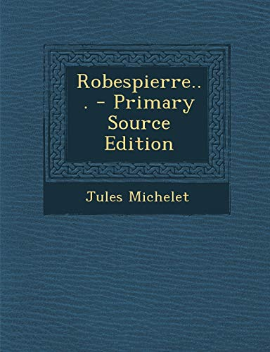 9781293871065: Robespierre... (French Edition)