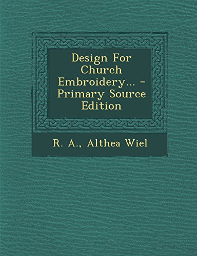 9781293873182: Design For Church Embroidery...
