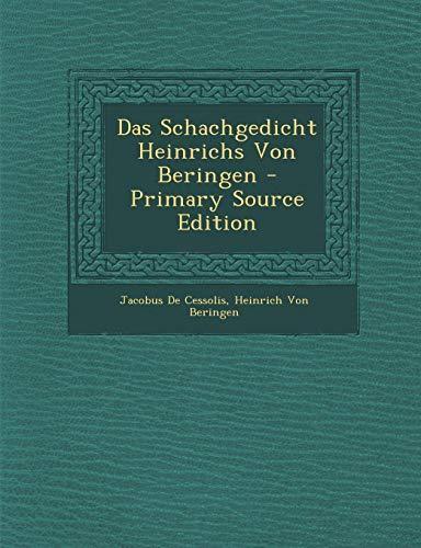 9781293875933: Das Schachgedicht Heinrichs Von Beringen - Primary Source Edition (German Edition)