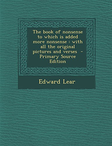 9781293882146: The book of nonsense to which is added more nonsense: with all the original pictures and verses