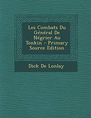 9781293906071: Les Combats Du General de Negrier Au Tonkin