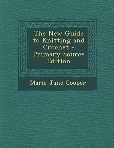 9781293907979: The New Guide to Knitting and Crochet