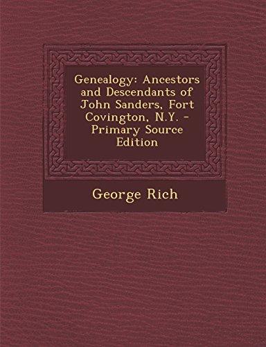 9781293910870: Genealogy: Ancestors and Descendants of John Sanders, Fort Covington, N.Y.