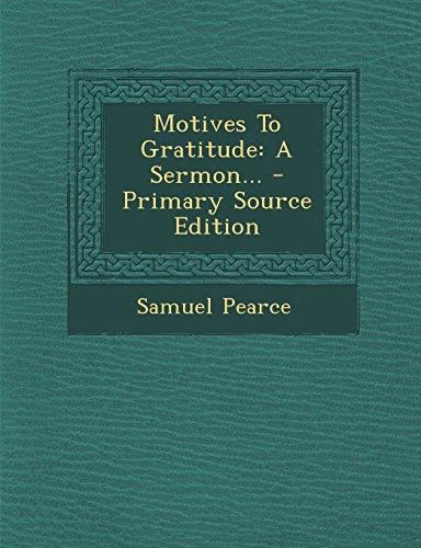 9781293918494: Motives To Gratitude: A Sermon...