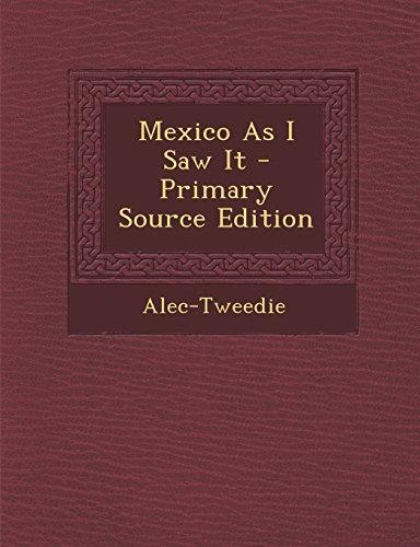 9781293928738: Mexico As I Saw It