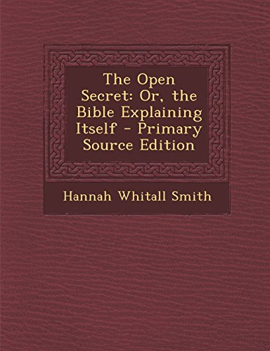 9781293929506: The Open Secret: Or, the Bible Explaining Itself