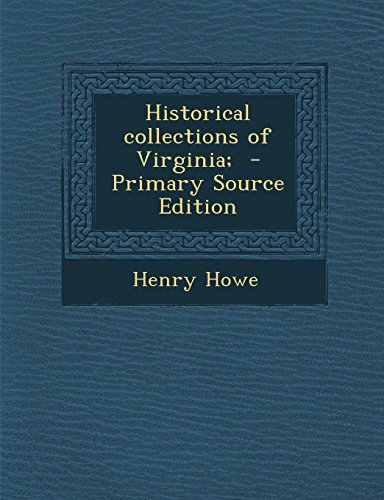 9781293934128: Historical collections of Virginia;